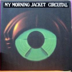 My Morning Jacket – Circuital