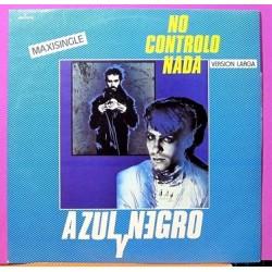 Azul y Negro - No Controlo Nada, Versión Larga