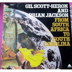 Gil Scott-Heron And Brian Jackson - From South Africa To...