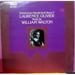 Laurence Olivier - Scenes From Hamlet, and Henry V - Music By William Walton