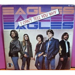 Eagles - I Can´t Tell You Why