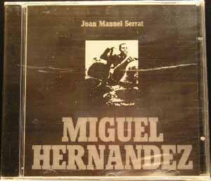 Serrat - Miguel Hernández