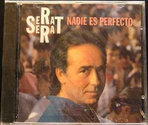 Serrat - Nadie Es Perfecto