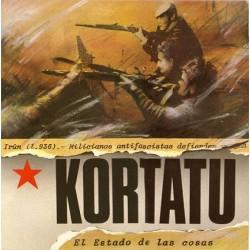 Kortatu – El Estado De Las Cosas + A La Calle