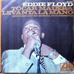 Eddie Floyd - Tocar Madera