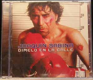 Joaquín Sabina - Dímelo en la Calle