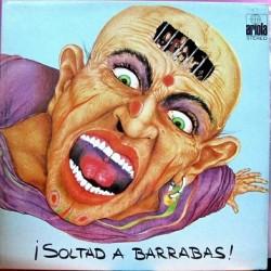 Barrabas - ¡ Soltad A Barrabas !