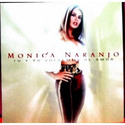 Monica Naranjo - Tu y Yo Volvemos Al Amor