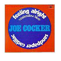 Joe Cocker - Feeling Allright