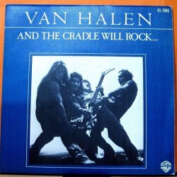 Van Halen - And The Cradle Will Rock...