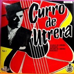 Curro De Utrera - Vol I