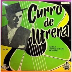 "Curro De Utrera - Vol III Siguiriyas. Single 7"""