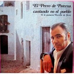 El Perro De Paterna - Cantando En El Pueblo.