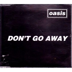 Oasis ‎–Don´t Go Away