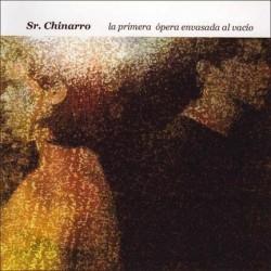 Sr. Chinarro – La Primera Ópera Envasada Al Vacío