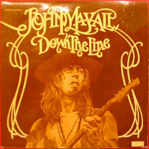 John Mayall - Down the Line