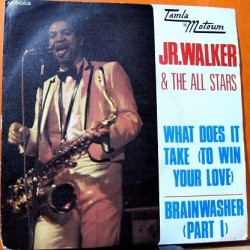 Jr.Walker & The All Stars - What Does It Take