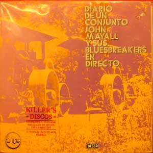 John Mayall And His Bluesbreakers* ‎– Diario De Un Conjunto - En Directo (Diary Of A Set - Live)