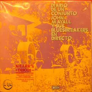 John Mayall And His Bluesbreakers* – Diario De Un Conjunto - En Directo (Diary Of A Set - Live)