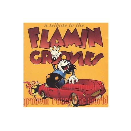 Various – Groovin' Round The World : A Tribute To The Flamin' Groovies