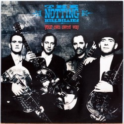 The Notting Hillbillies – Your Own Sweet Way