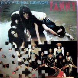 Fanny - Rock And Roll Survivors