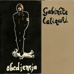 Gabinete Caligari ‎– Obediencia