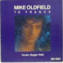 Mike Oldfield ‎– To France.