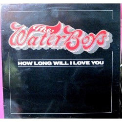 The Waterboys - How Long Will I Love You.