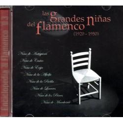 GRANDES NIÑAS DEL FLAMENCO: NIÑA DE ANTEQUERA, DE CASTRO, DE ECIJA, DE LA ALFALFA, DE LINARES...
