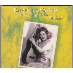 Estrellita Castro - De la A a la Z Vol,3 - Flamenco