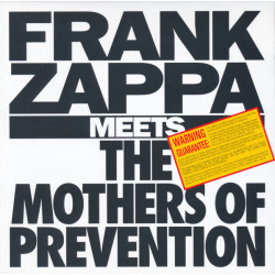 Frank Zappa – Frank Zappa Meets The Mothers Of Prevention
