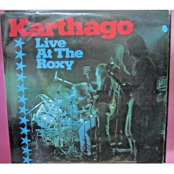 Karthago ‎– Live At The Roxy