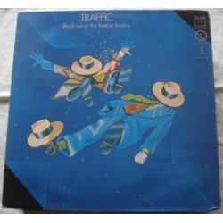 Traffic – Shoot Out At The Fantasy Factory.