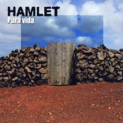 Hamlet – Pura Vida