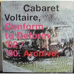 Cabaret Voltaire – Conform To Deform '82 / '90. Archive.