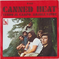 Canned Heat ‎– Yendo Al Campo / Amable Favor