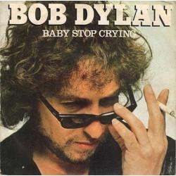 Bob Dylan – Baby Stop Crying