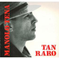 Manolo Tena – Tan Raro