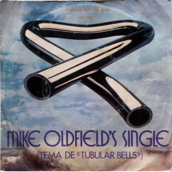 "Mike Oldfield – Mike Oldfield's Single (Tema De ""Tubular Bells"")."