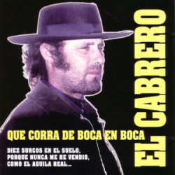 El Cabrero – Que Corra De Boca En Boca