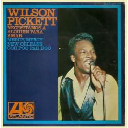 Wilson Pickett – Necesitamos A Alguien Para Amar