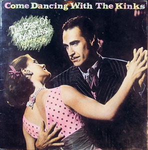 Kinks - Come Dancing With The Kinks