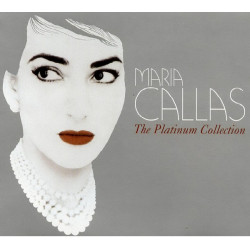 Maria Callas ‎– The Platinum Collection