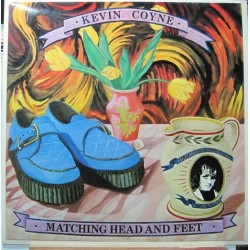 Kevin Coyne - Matching Head And Feet.