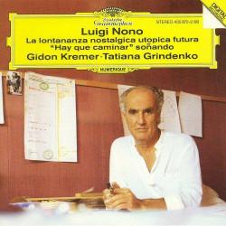 "Luigi Nono –La Lontananza Nostalgica Utopica Futura / ""Hay Que Caminar"" Soñando"