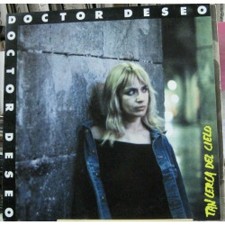 Doctor Deseo – Tan Cerca Del Cielo.