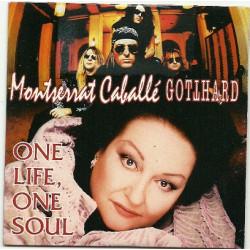 Montserrat Caballé, Gotthard – One Life One Soul