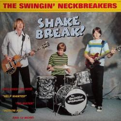 The Swingin' Neckbreakers – Shake Break!