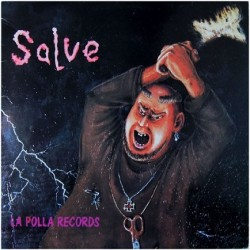 La Polla Records ‎– Salve